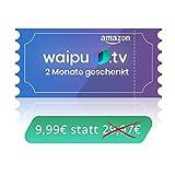 waipu.tv - Neukunden-Gutschein | TV-App für Fire TV und Smartphone | 3 Monate zum Preis von 1 | Digitaler Versand