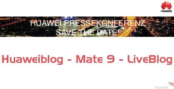 Huawei Mate 9 - Live - Stream - Blog - München