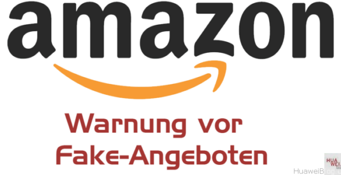 E-Mail-Betrug auf Amazon – Huawei auch betroffen!