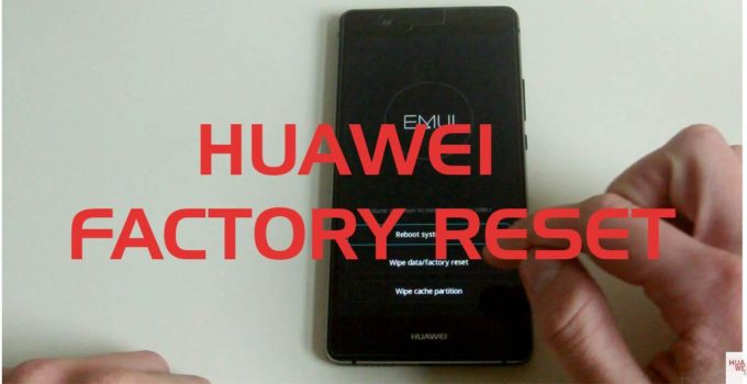 beitragsbild huawei factory reset