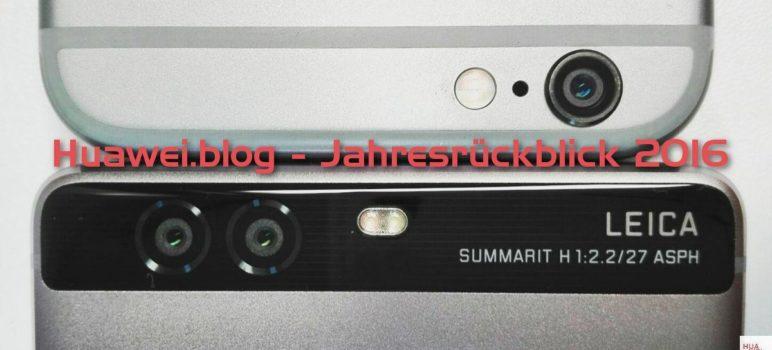 Huawei.blog Jahresrückblick 2016