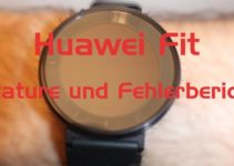 Huawei Fit – Top 3 Features und Bugbericht
