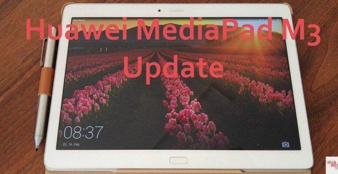 Huawei MediaPad M3 Update Header