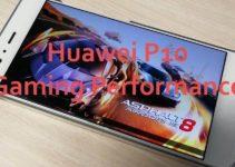 Huawei P10 Gaming Performance