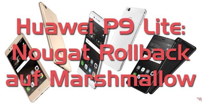 Huawei P9 Lite Nougat Rollback Titelbild