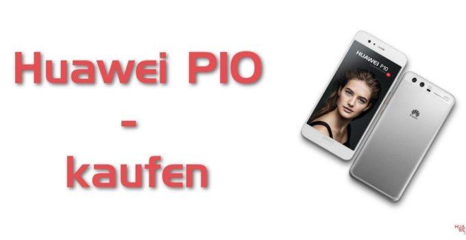 Huawei P10 günstig - billig - kaufen