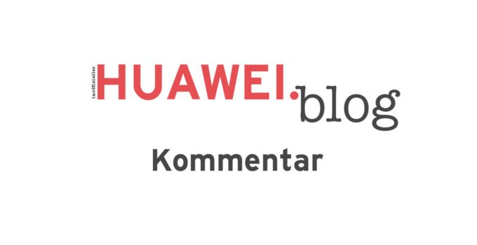 HUAWEI News - Kommentar - Titel