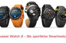 Huawei Watch 2 - alle Versionen