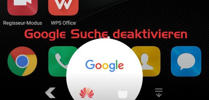 Home Button Google Suche deaktivieren