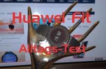 Huawei Fit Test im Alltag