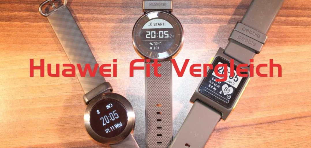 Huawei Fit Vergleich