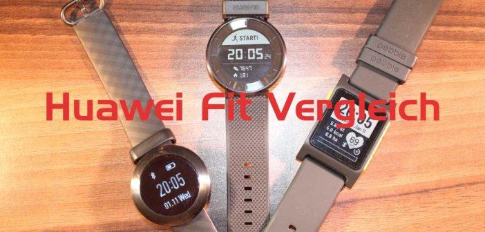 Huawei Fit – Pebble 2 – honor Band Z1 – wer hat die Nase vorne?