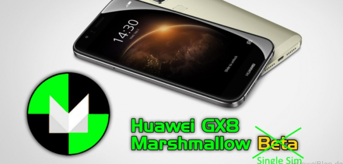 Huawei GX8 Marshamllow Single Sim
