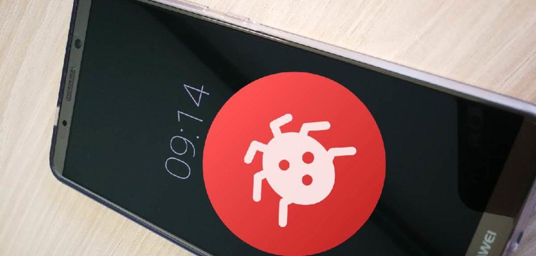 Huawei Mate 10 Pro Bugs