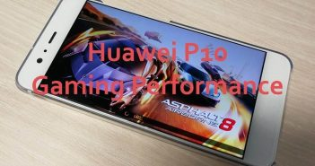 Huawei P10 Gaming Performance