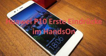 Huawei P10 HandsOn