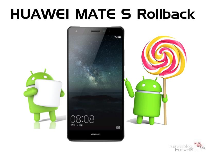 Huawei Mate S Rollback von Marshmallow auf Lollipop - Huawei Blog