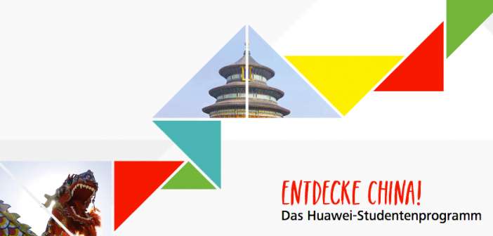Huawei Studentenprogramm - Entdecke China