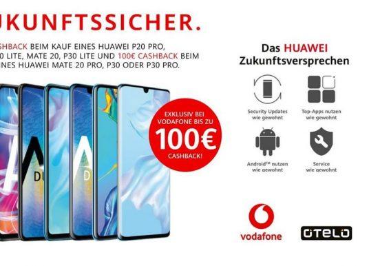 Vodafone Aktion: Bis zu 100€ auf's neue HUAWEI Smartphone
