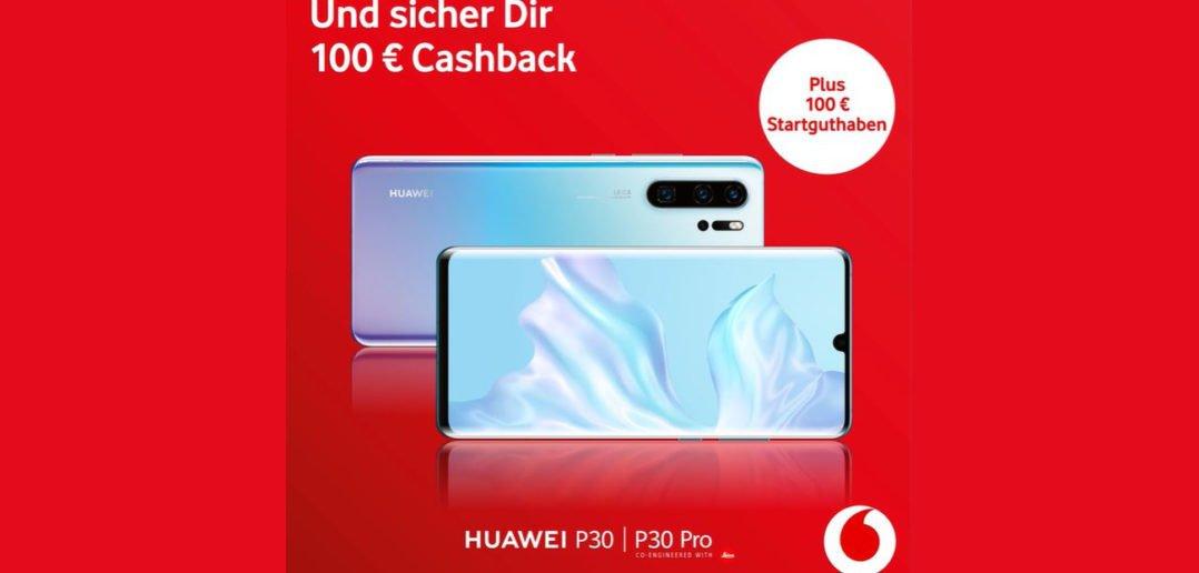 Vodafone_P30_P30_pro_Aktion_Cashback