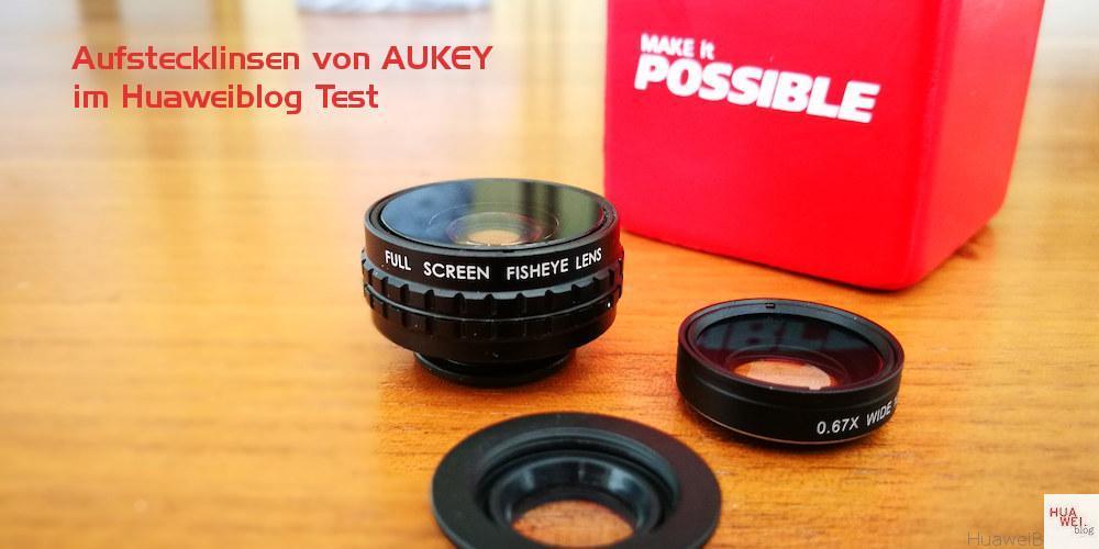Huawei Aufstecklinsen AUKEY Test