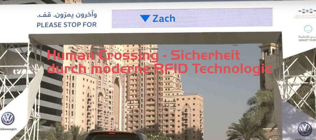 Human Crossing Huawei Dubai VW