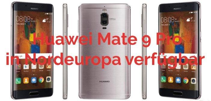 huawei mate 9 pro nordeuropa beitragsbild