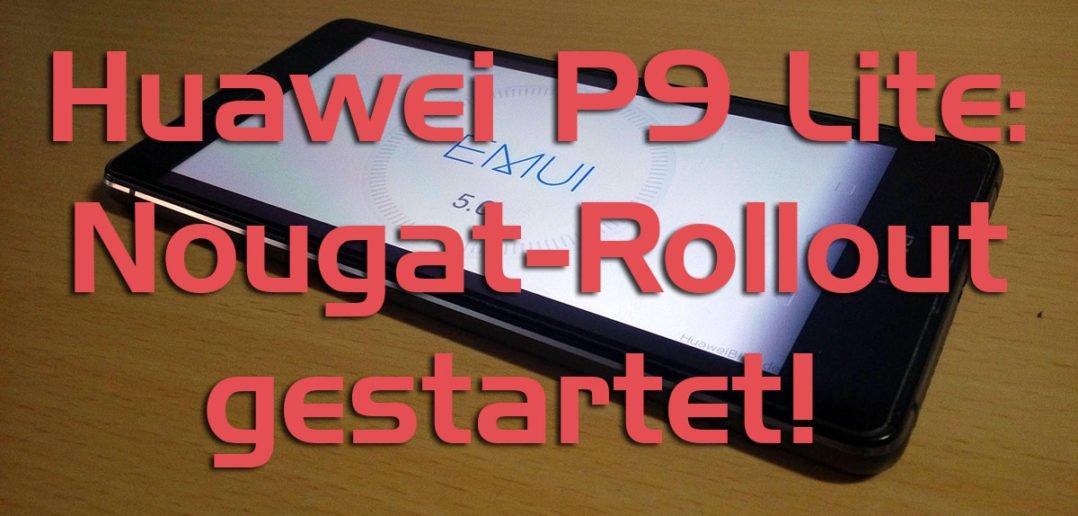 huawei p9 lite nougat rollout titelbild