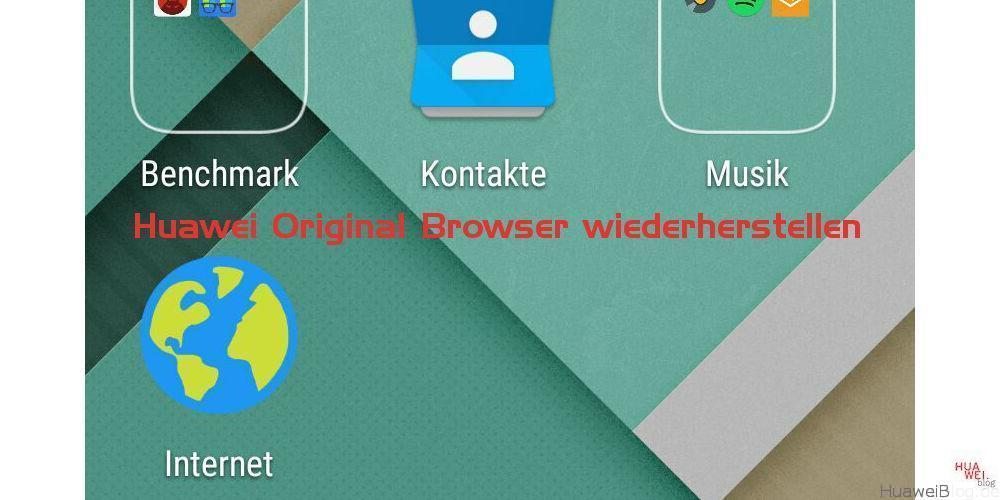 huawei_browser_apk Download - Anleitung