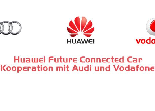Huawei Future Connected Car – Kooperation mit Audi und Vodafone