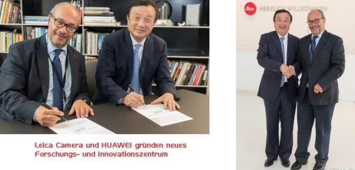Leica Camera und HUAWEI gründen neues Forschungs- und Innovationszentrum