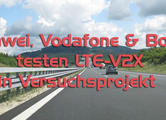 Huawei, Vodafone und Bosch testen LTE-V2X in Versuchsprojekt