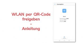 wlan_qr_code_freigeben_anleitung